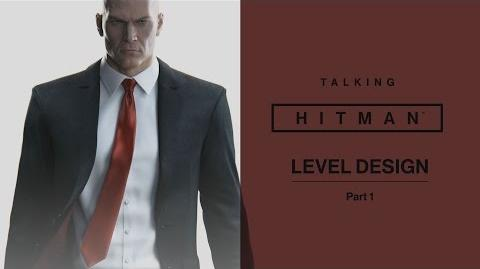 Talking HITMAN Level Design Part 1 PS4