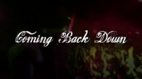 Coming Back Down thumbnail