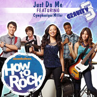 How to Rock Just Do Me