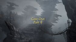 Cast Out Part II title card
