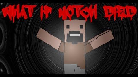 Minecraft What if Notch Died?