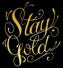 File:Stay gold.jpg