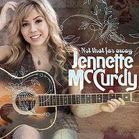 File:Jennette McCurdy- Not taht far away cover.jpg
