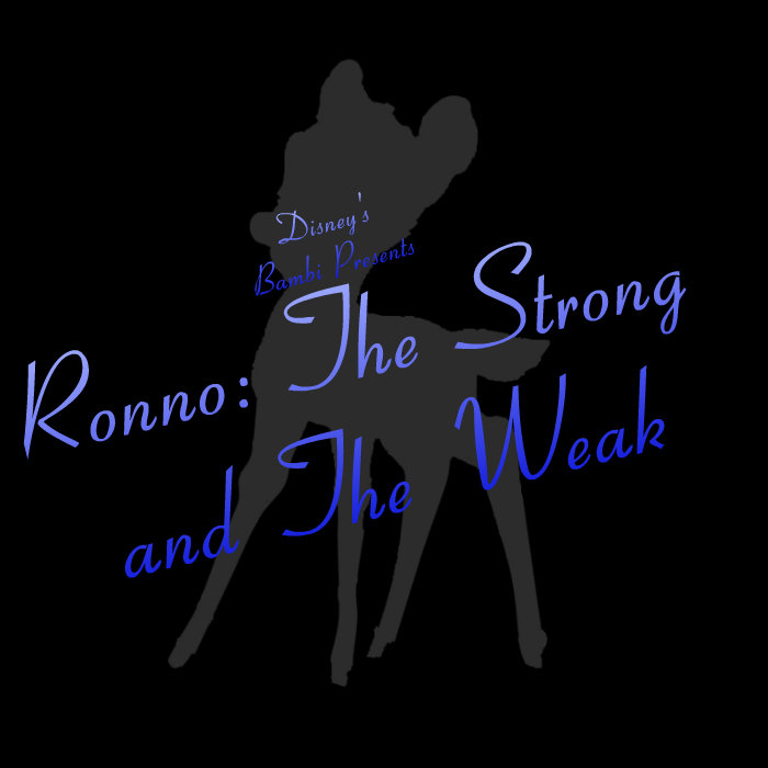 disneys bambi presents ronno the strong and the weak