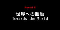 Towards the World