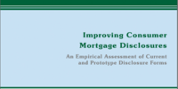 Improving Consumer Mortgage Disclosures: An Empirical Assessment of Current and Prototype Disclosure Forms