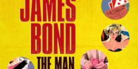 James Bond: The Man and His World