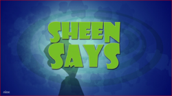 Sheen Says