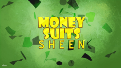 Money Suits Sheen