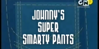 Johnny's Super Smarty Pants