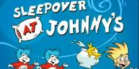 Sleepover at Johnny's