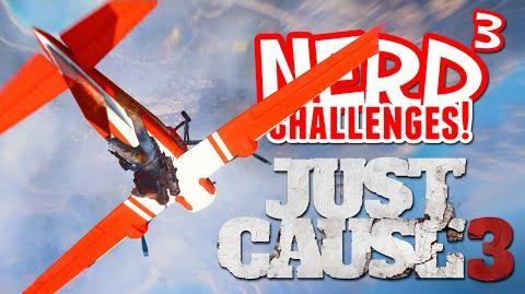 Nerd³ Challenges! Just Cause 3