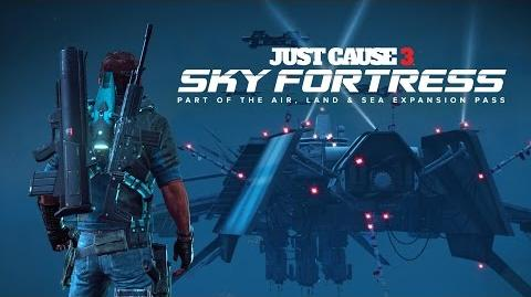 Sky Fortress Trailer - Just Cause 3 NA