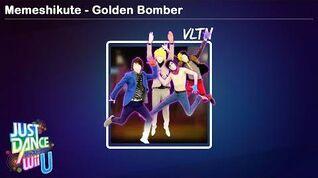 Memeshikute - Golden Bomber Just Dance Wii U