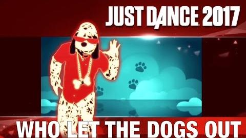 Just Dance 2017 - Who Let The Dogs Out by The Sunlight Shakers