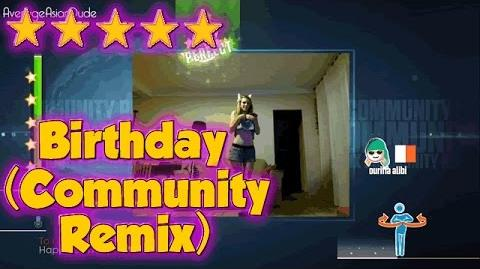 Just Dance 2015 - Birthday (Community Remix) - 5* Stars