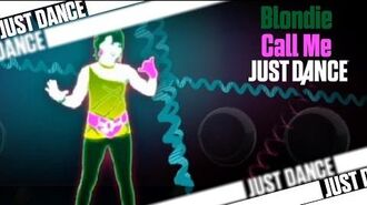 Call Me - Blondie Just Dance 2