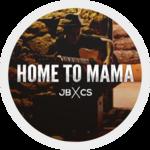 Home To Mama Challenge