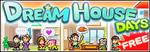 Dream House Days Banner