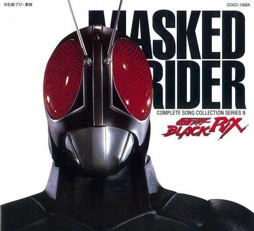 I Rider Song: Kamen Rider Black RX (song)