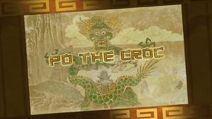 KFP LoA S03E28 Po the Croc title card