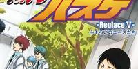 Kuroko no Basuke -Replace 5- The Uneven Aces