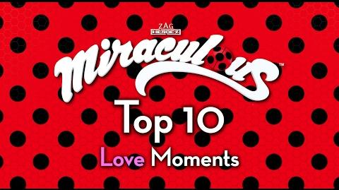 Miraculous Ladybug 🐞 Top 10 Love Moments 🐞 Tales of ladybug & Cat Noir