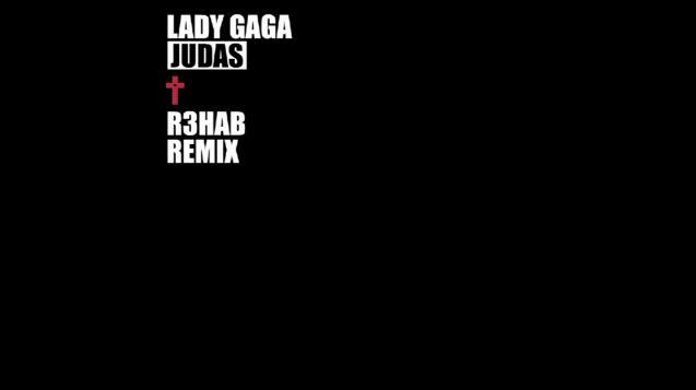 File:Lady Gaga - Judas (R3HAB Remix).png