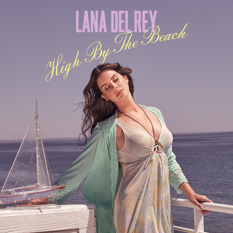 High By the Beach (song) | Lana Del Rey Wiki | Fandom ...