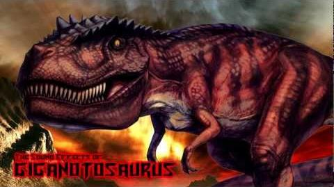 The Sound Effects of Giganotosaurus
