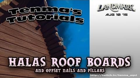 Halas Roof Boards and Offset Nails & Pillars