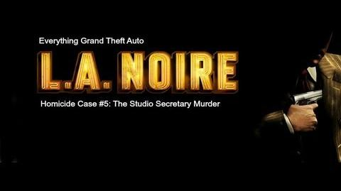 LA. Noire Homicide Case 5- The Studio Secretary Murder
