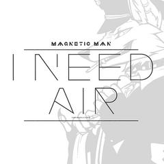 I Need Air (Jackal Queenston RMX)
