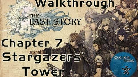 The Last Story Walkthrough Chapter 7 Stargazers' Tower