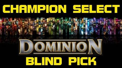 Dominion Blind Pick - Champion Select Music