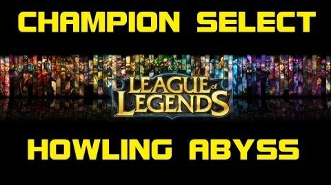 Howling Abyss - Champion Select Music