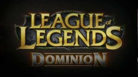 League of Legends Dominion Trailer