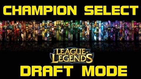 Draft Mode - Old Champion Select Music