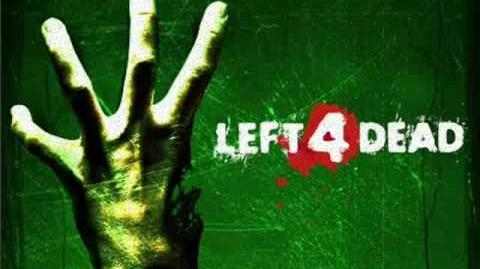 Left 4 Dead Soundtrack- 'Left for Death'-0