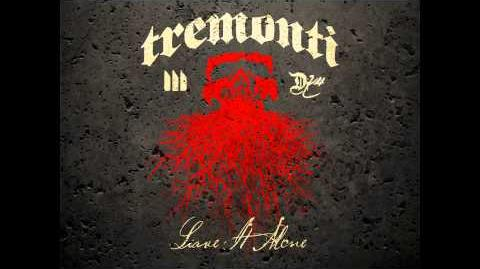 Leave It Alone by Tremonti