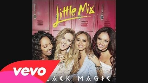 Little Mix - Black Magic (Cahill Remix) Audio