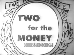 Two for the Money '52 pilot alt