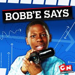 Bobbesays