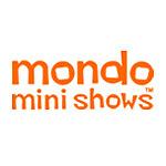 Mondo-mini-shows-150