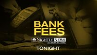 NBC News' NBC Nightly News With Brian Williams' Bank Fees Video Promo For Thursday Evening, June 14, 2012