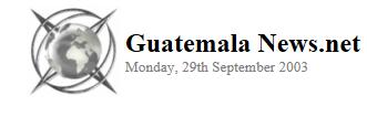 Guatemala News.Net 2003
