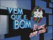 SBT Vem Que e Bom 10 years