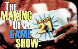 The Making of a game show-catch 21