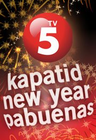 TV5 Kapatid New Year Pabuenas