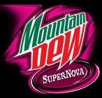 Mtn Dew Nova